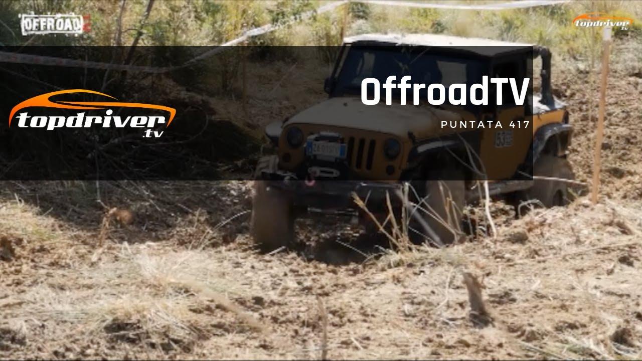 Offroadtv Puntata 417
